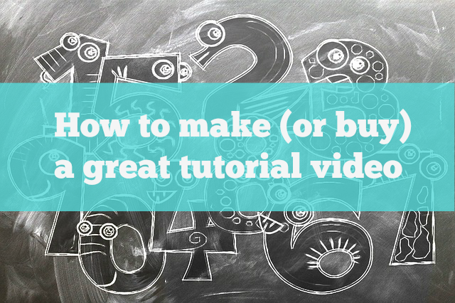 make a tutorial video